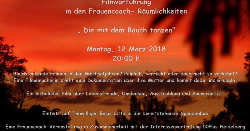 Die mit dem Bauch tanzt – Filmvorführung am 12. März 2018 in Heidelberg