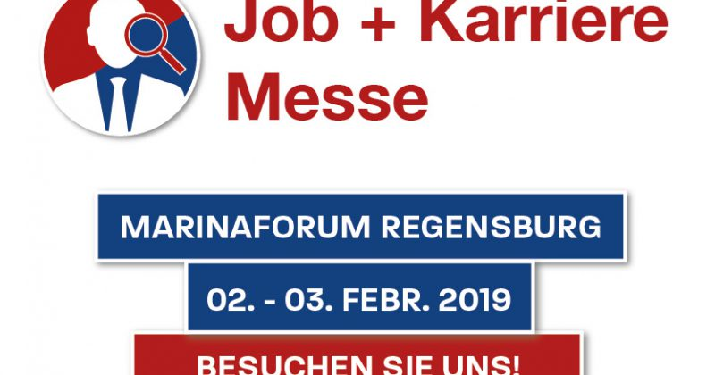 Job + Karriere Messe in Regensburg – 02.03.2019
